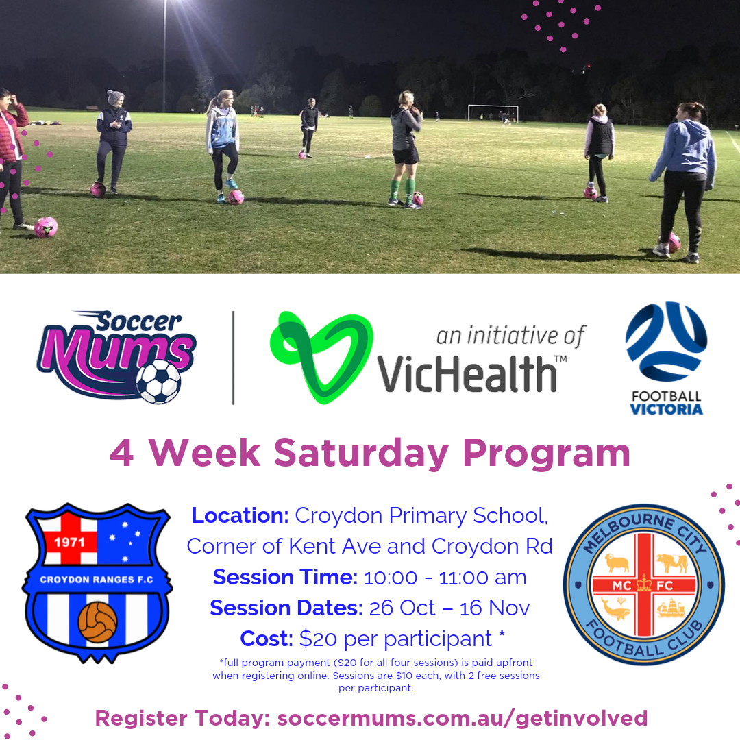 Croydon Soccer Mums - Term 4 Saturday 4 Week Program